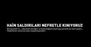 Ankara'daki Hain Saldırıyı Kınıyoruz.